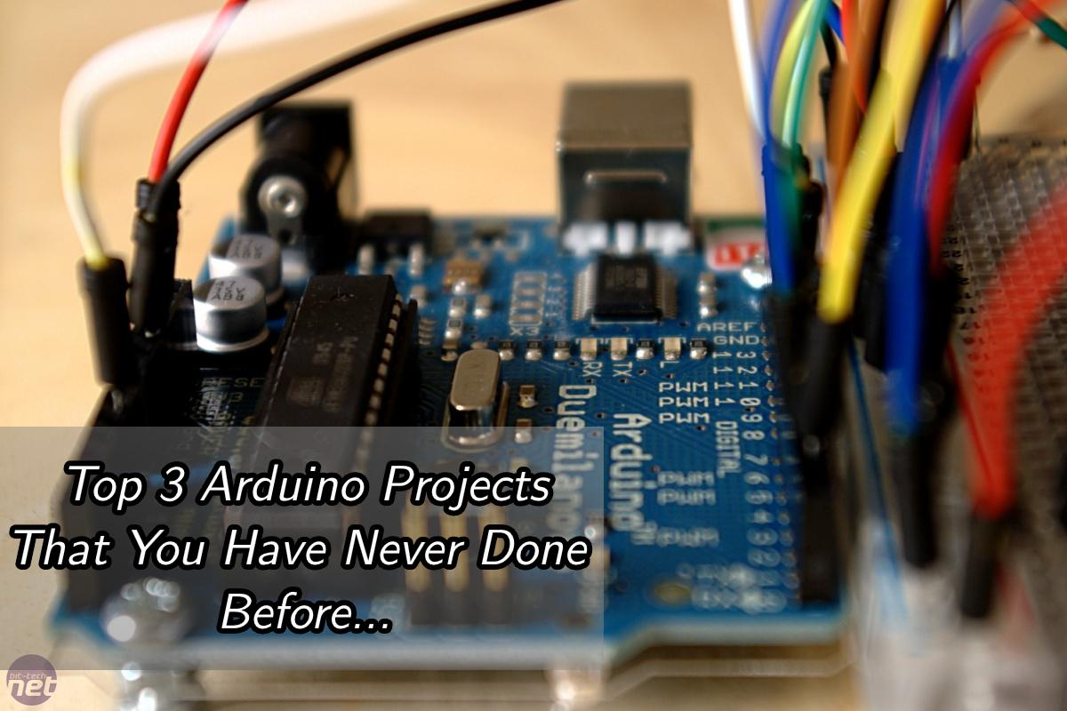 Top 3 Arduino Projects that you've never done before