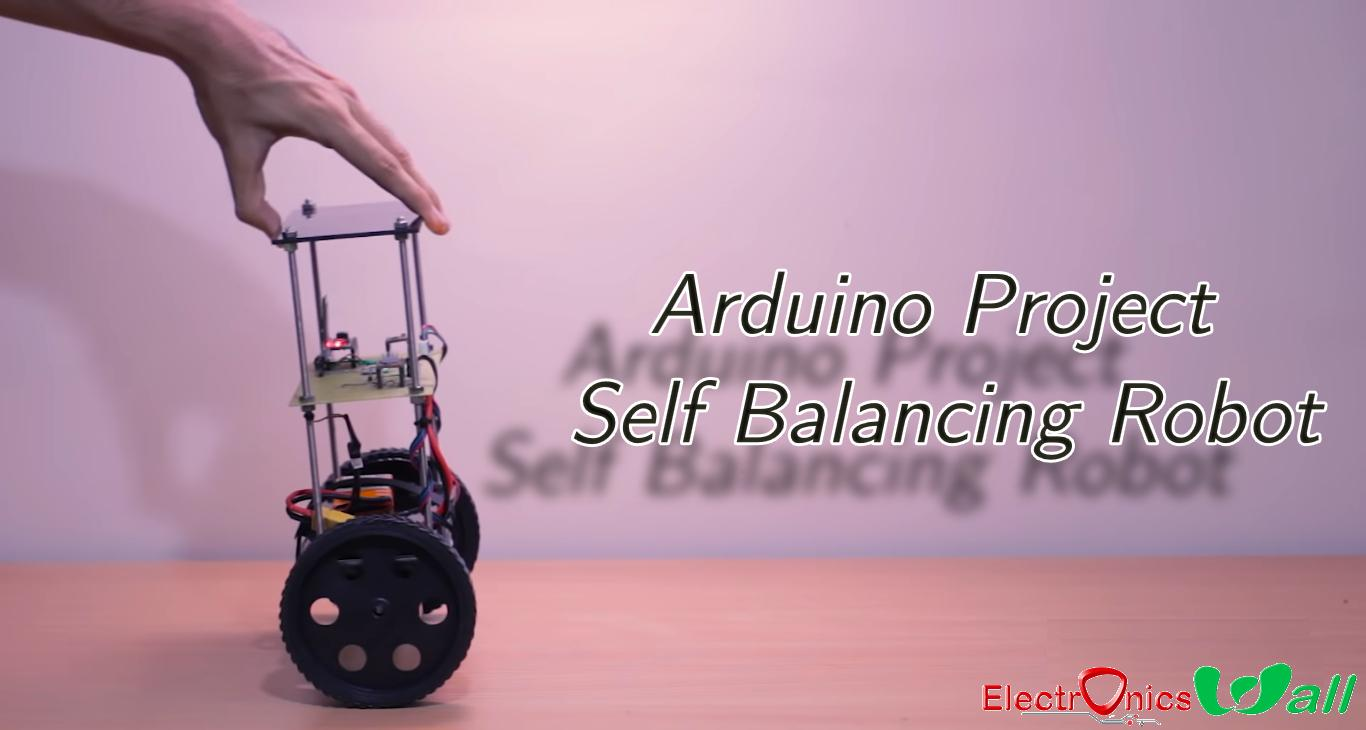 Arduino Project - Self Balancing Robot